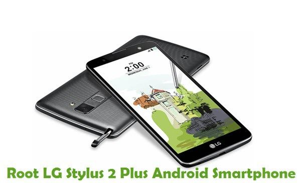 How To Root LG Stylus 2 Plus Android Smartphone - https://www.loudread.com/how-to-root-lg-stylus-2-plus-android-smartphone/