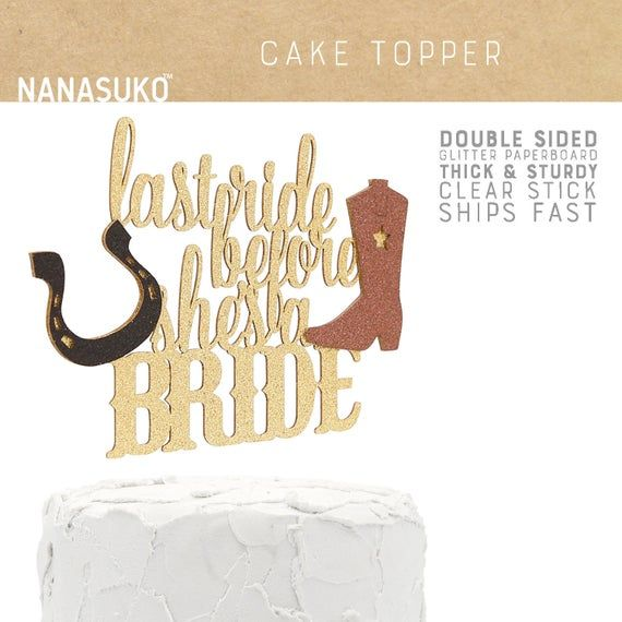 Brides Last Ride Nashlorette Bachelorette Party Nashville Bachelorette Party Rodeo Bachelorette Nash Bash Western Bachelorette Decor