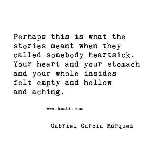 Broken Heart Quotes -Perhaps this is what the stories meant when they called somebody heartsick