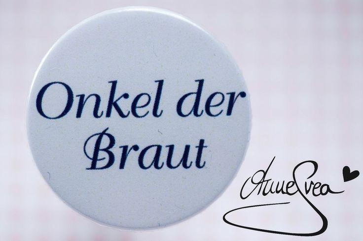 ONKEL DER BRAUT Button Anstecker Hochzeit von www.annesvea.de