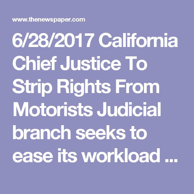 "6/28/2017 California Chief Justice To Strip Rights From Motorists Judicial branch seeks to ease its workload by eliminating procedural safeguards for motorists accused of traffic violations in California.   California motorists would have \fewer legal rights when contesting traffic tickets under a proposal from state Supreme Court Chief Justice Tani G. Cantil-Sakauye. California's top judge last month ordered the Judicial Council to act on a recommendation calling for ""civil adjudication"" of…"