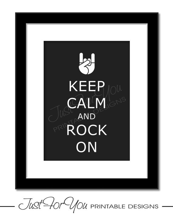 Keep Calm and Rock On (Rock and Roll, Rock Star, Metal) - Printable Sign, Poster, Typography Wall Art by 4UPrintableDesigns (Just For You Printable Designs) on Etsy