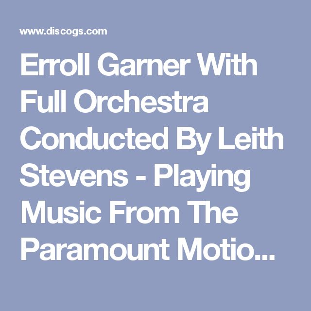 "Erroll Garner With Full Orchestra Conducted By Leith Stevens - Playing Music From The Paramount Motion Picture ""A New Kind Of Love"": buy LP, Album, Mono at Discogs"