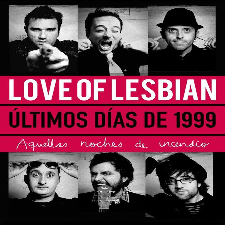 Carátula Frontal de Love Of Lesbian - Ultimos Dias De 1999: Aquellas Noches De Incendio