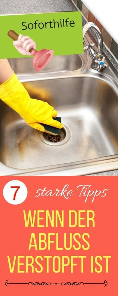 Tolle Hausmittel zum Abfluss Reinigen. Abfluss verstopft | Haushaltsfee.org