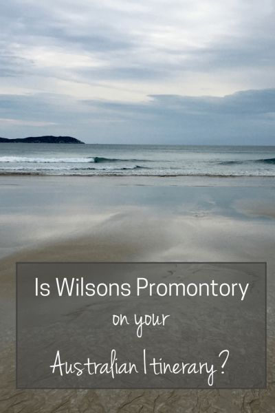 Is Wilsons Promontory on Your Australian Itinerary? | Wilsons Promontory was one of the first places we put on our Australian road trip itinerary, after reading rave reviews. Here's why you must add it too.