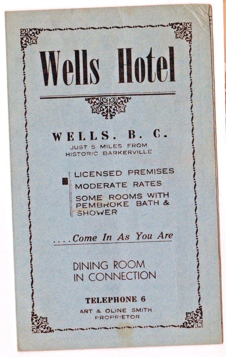 Vintage Wells Hotel brochure . Wells BC Canada.