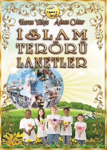 İslam Terörü Lanetler - Harunyahya.org