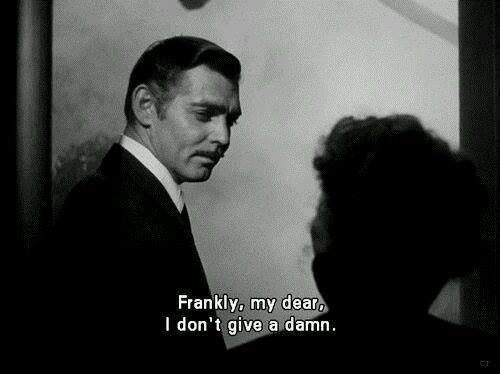 most iconic line ever. (Gone With The Wind, 1939) I love Clark Gable in this which is pretty alarming