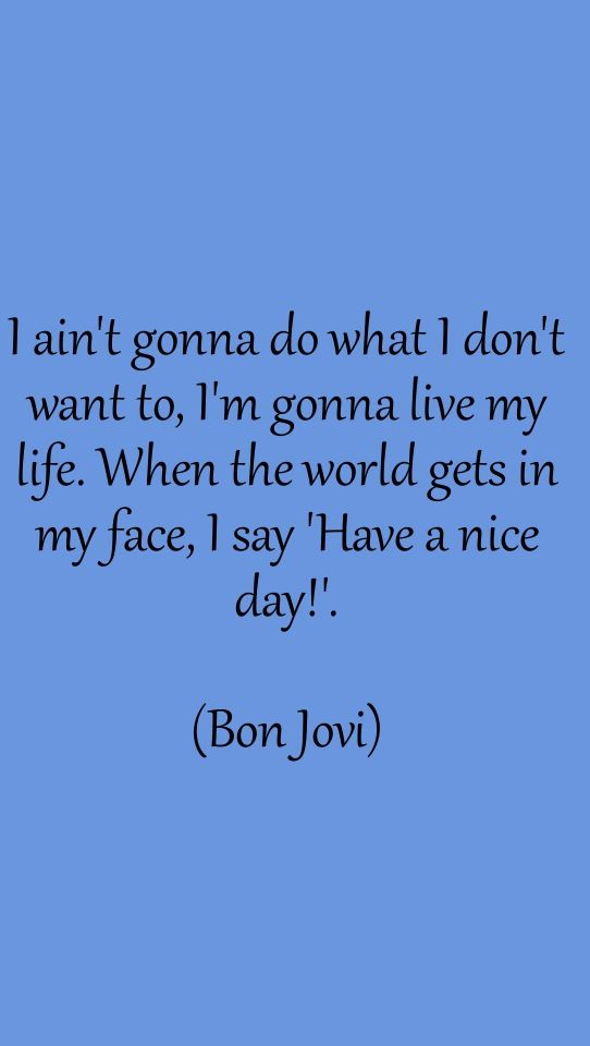 Bon Jovi inspiration.
