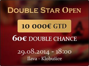 Double Star Open 10 000 € GTD   Registrácia na www.doublestarpoker.com