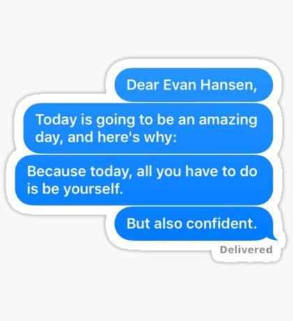 Dear Evan Hansen Letter Sticker
