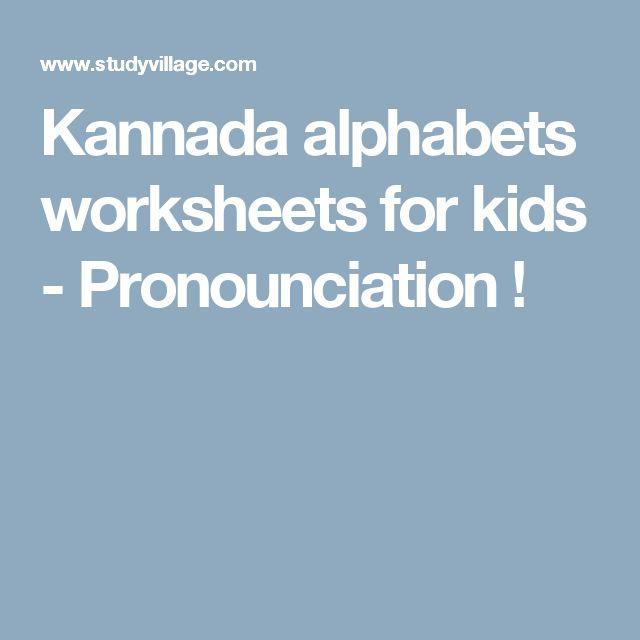 Kannada Alphabets Worksheets For Kids Pronounciation In 2021 Alphabet Worksheets Worksheets For Kids Worksheets