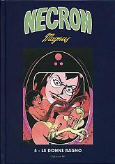 MAGNUS - NECRON #4 - LE DONNE RAGNO - *NUOVO*