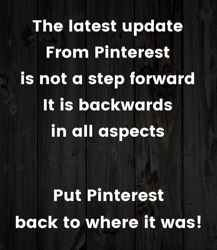 I agree!!! I'm so disappointed and find I use Pinterest less because of it. Not happy about it at all!!!! Please change back!