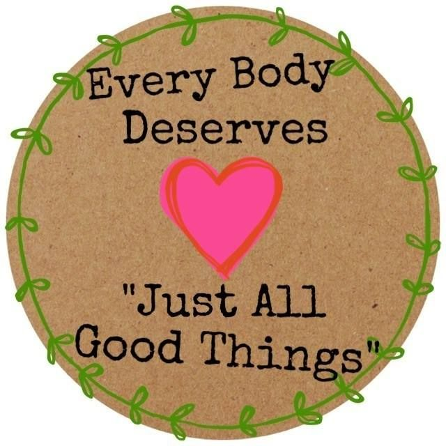 "My Body, Your Body, Every Body Deserves ""Just All Good Things"""