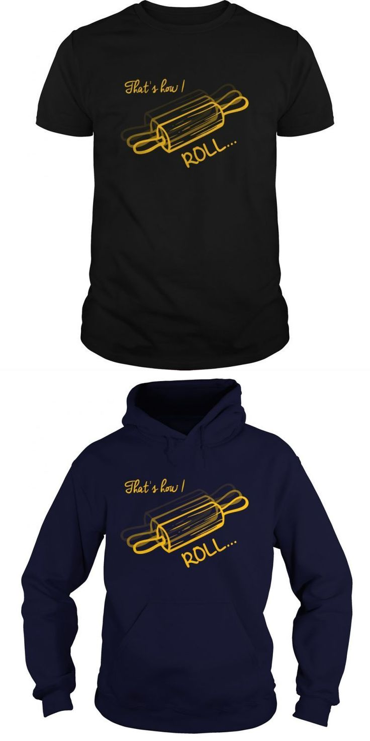 Thats How I Roll Great Gift For Any Baker Cooking Fan  Guys Tee Hoodie Ladies Tee Dane Cook Tour T Shirts Stone Woods And Cook T Shirt Fry Cook Games T Shirt Breaking Bad Wanna Cook T-shirt