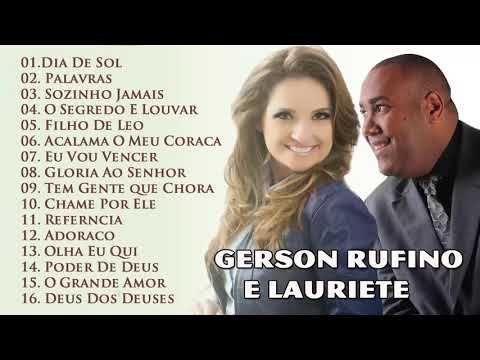 Gerson Rufino E Lauriete As Melhores Canções De Hinos
