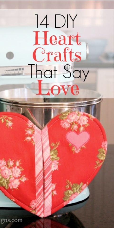 Homemade Heart Crafts for Valentine's Day Gifts and Home Decor