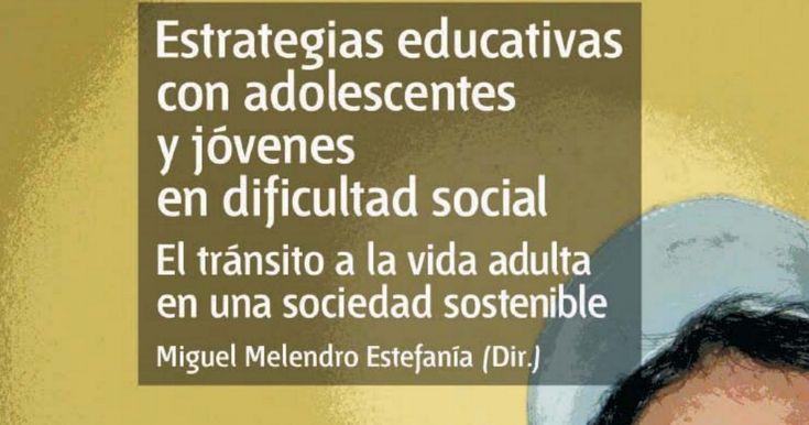 Estrategias educativas con adolescentes y jóvenes en dificultad.pdf