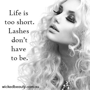 Thanks to eyelash extensions. www.wickedbeauty.com.au #lashes #eyelashes #quote #funnyquote #eyelashquote #lifequote