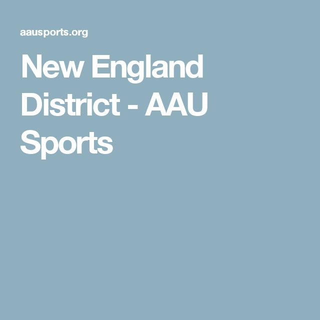 New England District  -  AAU Sports