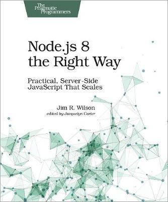 Download Ebook Node Js 8 The Right Way Epub Pdf Prc Download Pdf