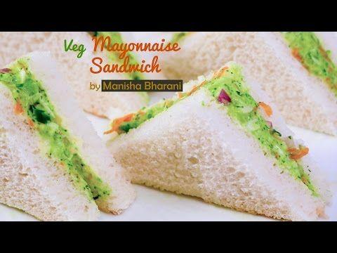 Veg Mayonnaise Sandwich - How To Make Mayo Sandwich – Quick & Easy Mayonnaise Recipe - YouTube