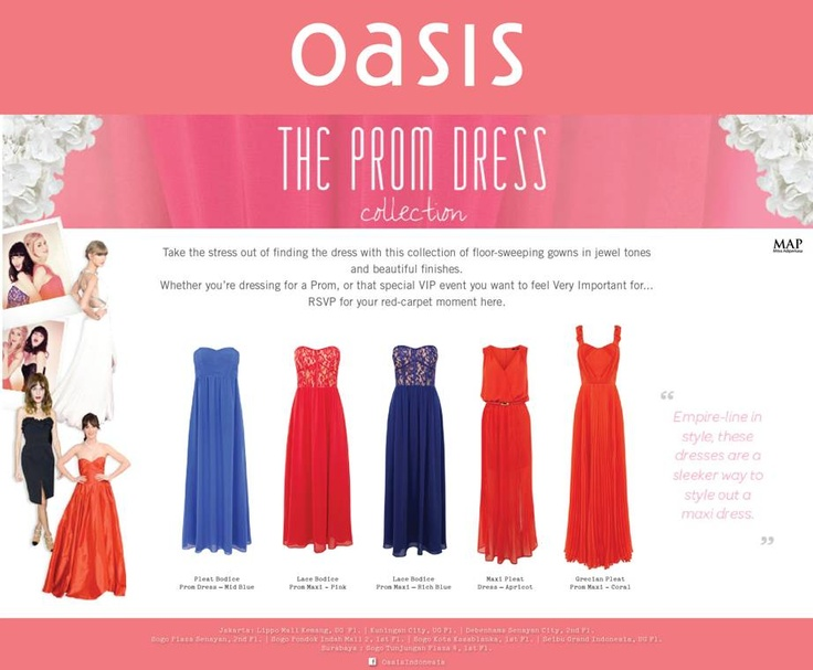 Get pretty or go home with Oasis' pick of inspiration off this season's prom dress trend!