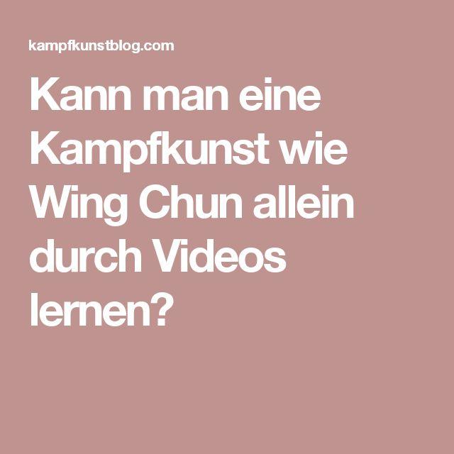 Kann man eine Kampfkunst wie Wing Chun allein durch Videos lernen?