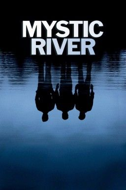 Mystic River movie poster in Best 250 Movies