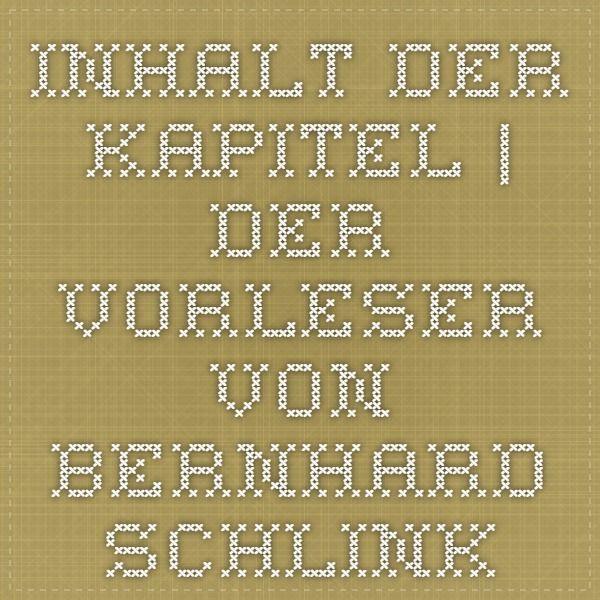 Inhalt der Kapitel | Der Vorleser von Bernhard Schlink