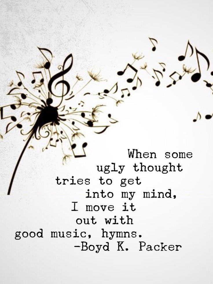 When some ugly thought from the nether kingdom tries to get into my mind, I move it out with good music, hymns (see D&C 25:12). #ldsquotes #lds #byudevo #elderpacker