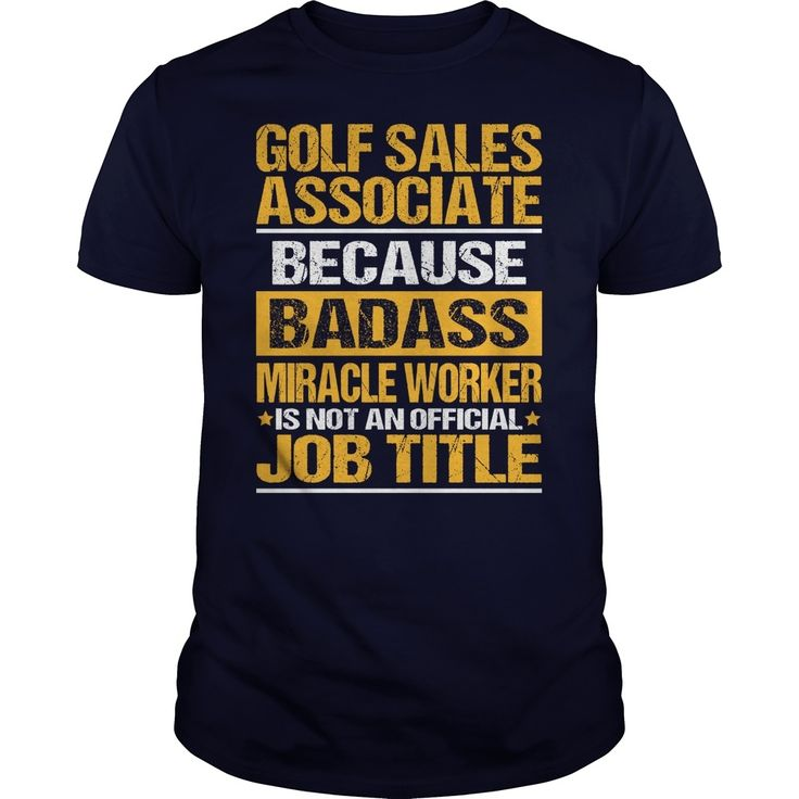 Awesome Tee For Golf Sales Associate, Order HERE ==> https://www.sunfrog.com/LifeStyle/Awesome-Tee-For-Golf-Sales-Associate-133484578-Navy-Blue-Guys.html?id=41088 #christmasgifts #xmasgifts #golf #golflovers #golftips