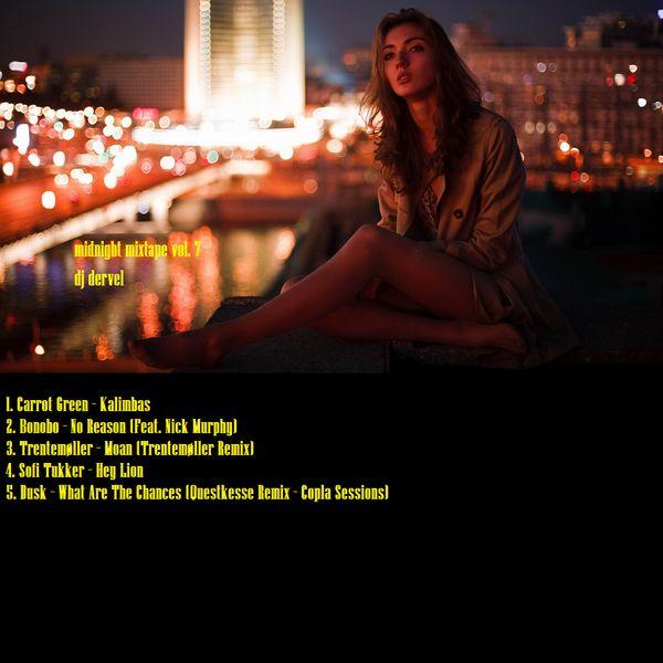 "Check out ""dj dervel - midnight mixtape vol. 7"" by Music Is Life... on Mixcloud https://www.mixcloud.com/panagiotisbogris3/dj-dervel-midnight-mixtape-vol-7/"