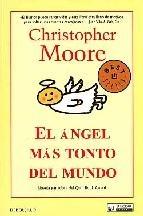 http://www.casadellibro.com/libro-el-angel-mas-tonto-del-mundo/9788498007114/1863167