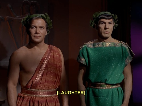 hehe Capt Kirk and Spock ... in colorful Togas ... hehe