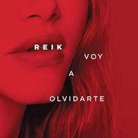 """RADIO   CORAZÓN  MUSICAL  TV: REIK ESTRENA EL VIDEOCLIP DE """"VOY A OLVIDARTE"""""""