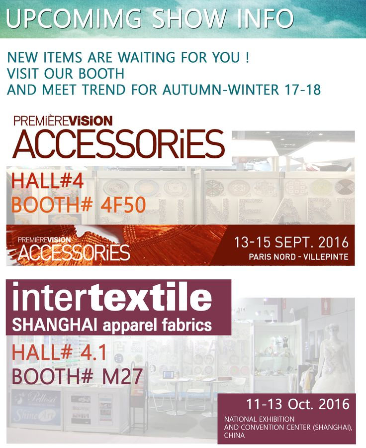 Please visit Shine Art's Next Event!  new items are waiting for you  visit our booth and meet trend for autumn-winter 17-18