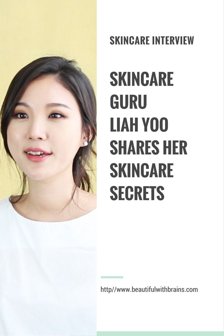 Her Skincare Secrets An Interview With Youtuber Skincare Expert Liah Yoo Skin Care Secrets Skin Care Routine Steps Simple Skincare