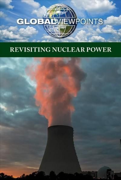 Revisiting Nuclear Power