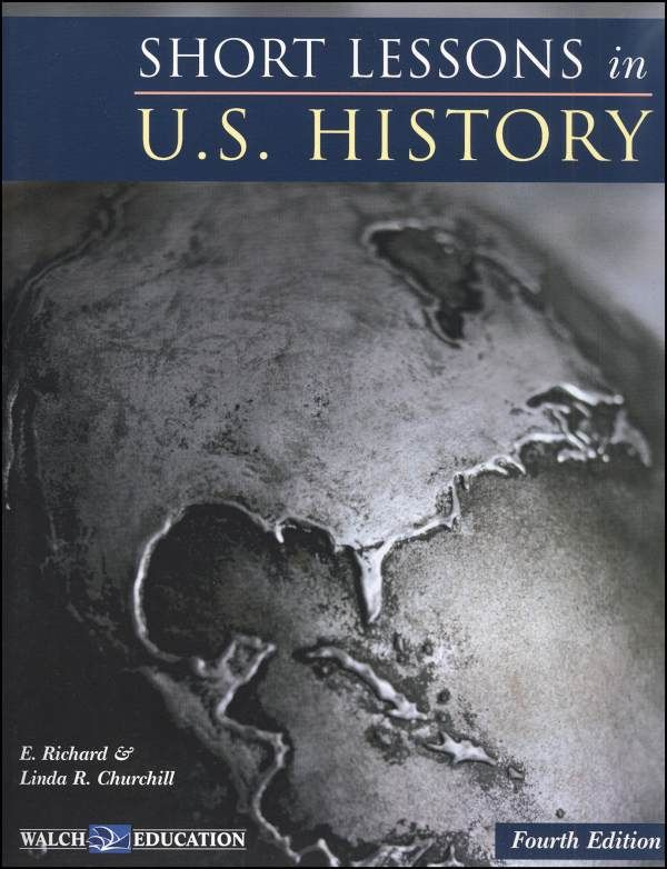 Short Lessons in U.S. History Stdt & Ans Key High School  Includes history, mapping and critical thinking questions