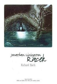 Jonathan Livingston Racek - Richard Bach