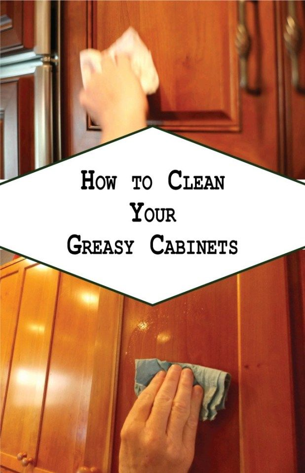 How to Clean Your Greasy Cabinets | Cleaning wood cabinets ...