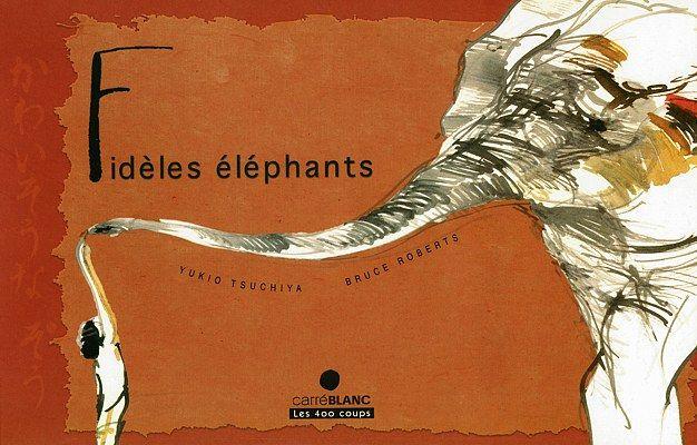 Livres Ouverts : Fidèles éléphants
