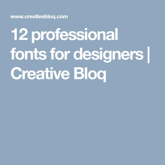 12 professional fonts for designers | Creative Bloq