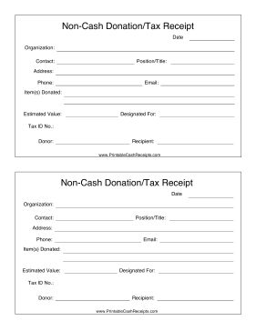 If you make a non-cash donation such as clothing, furniture, equipment or food to a non-profit, make sure that you get this receipt template for tax purposes. Free to download and print