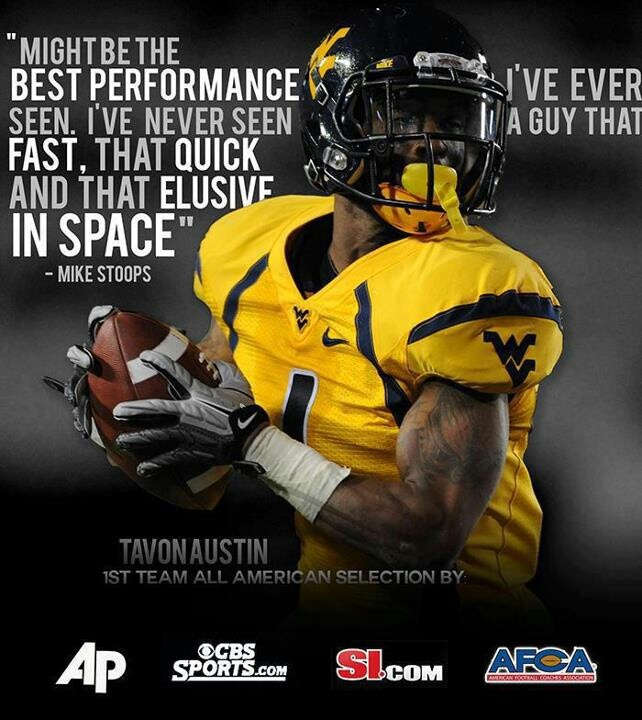 Congratulations to Tavon Austin, WVU Mountaineer, 1st round draft pick.  Now a St. Louis Ram.  Speed forged in the mountains of West Virginia!!!