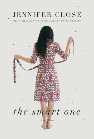 Review: The Smart One by Jennifer Close (totally relatable)
