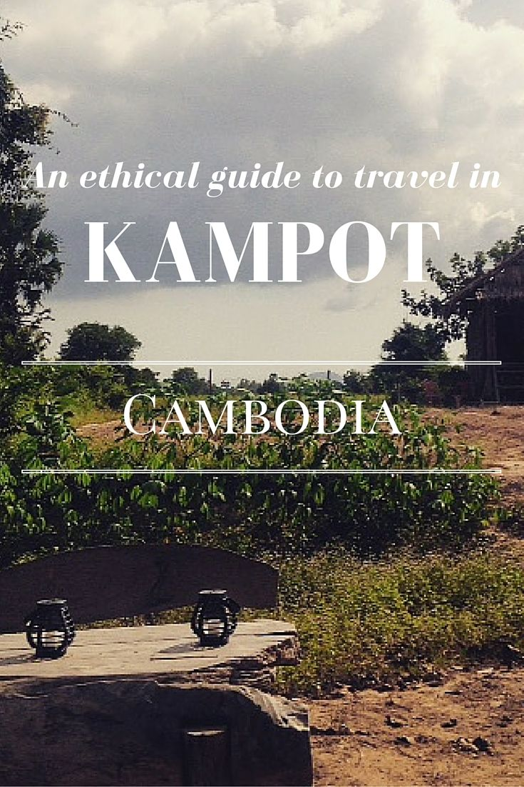 A city guide with ethical travel tips for your time in Kampot Cambodia.   http://myaltruistictravels.com/2015/12/an-ethical-guide-to-travel-in-kampot-cambodia/